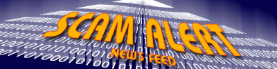 Scam Alert News Service RSS Feed - FREE